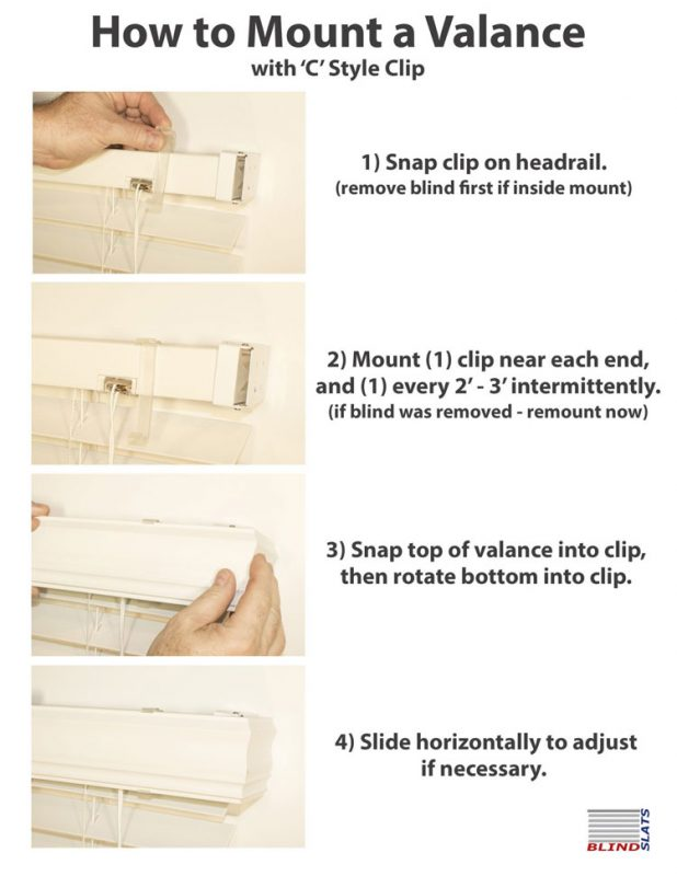 how to mount a valance with a c style clip